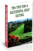 Ten Tips for a Successful Golf Outing